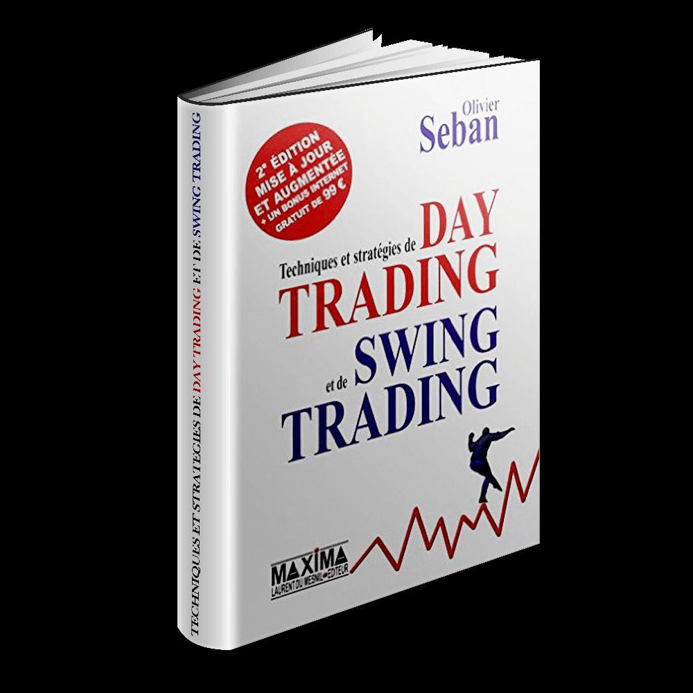 techniques et stratégies de day trading et de swing trading olivier seban l'expert immobilier