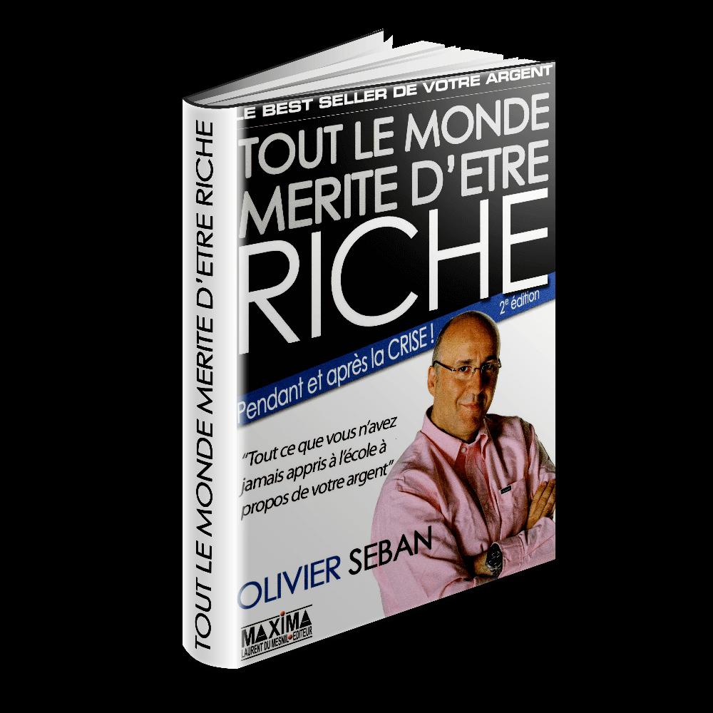 tout le monde mérite d'être riche 2eme édition olivier seban